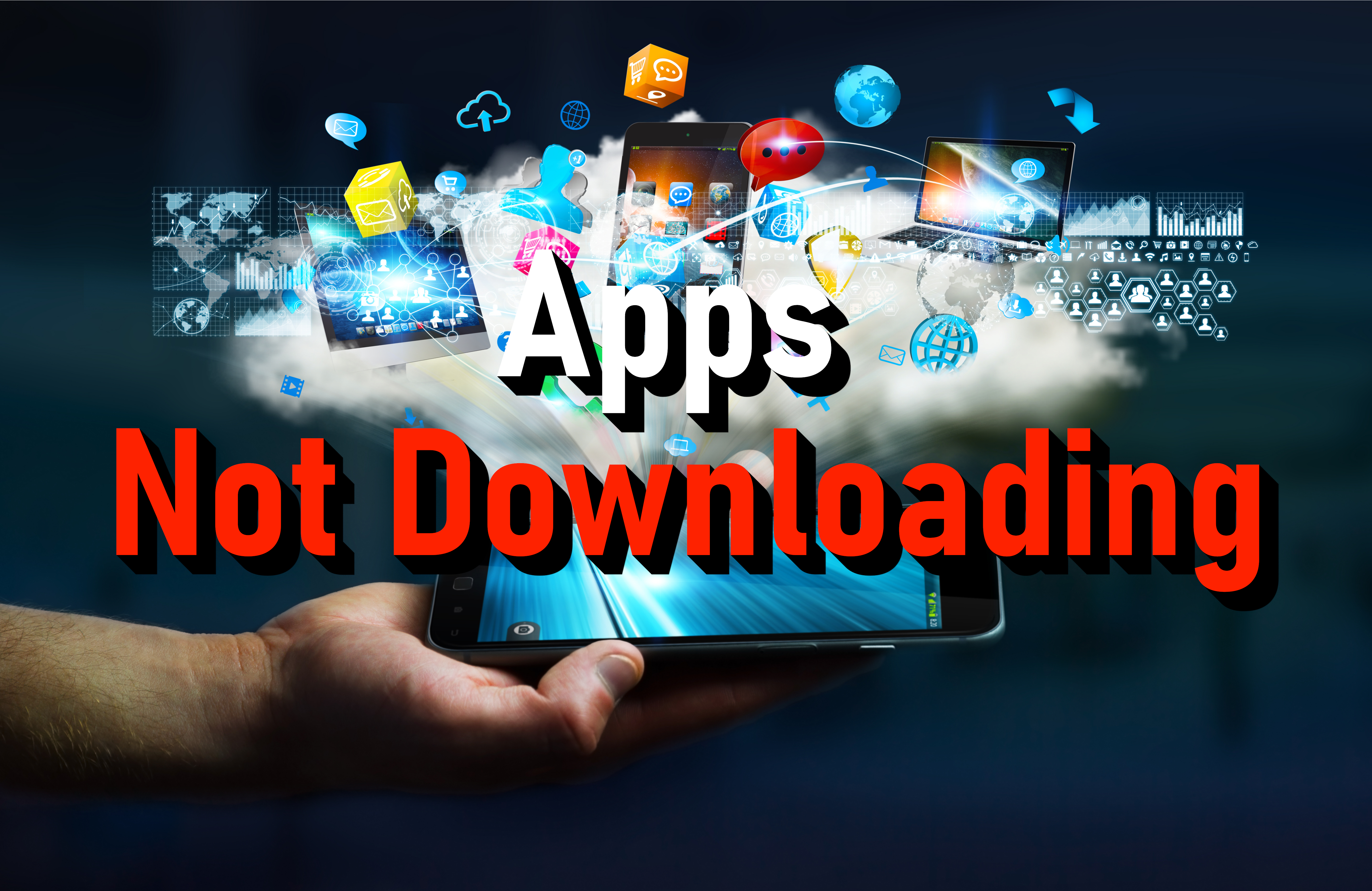 Apps not downloading